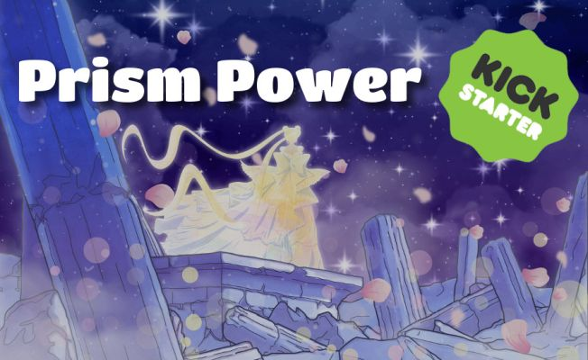 """Prism Power"" now live on Kickstarter!"